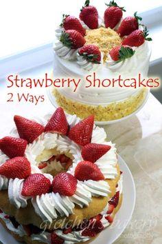 Strawberry Shortcakes 2 Ways