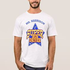 Personalized Super Star Bus Driver T-Shirt