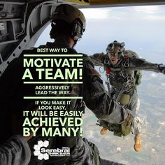 Best way to #Motivate a team is by aggressively #leading the way. If you make it look it easy it will be easily achieved by many!
