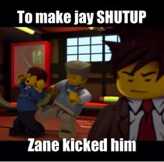 Hahahahaha oh Zane, but seriously sometimes Jay deserves it :P