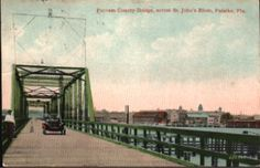 The old Putnam County Bridge, first bridge to span across the St. Johns River between Palatka and East Palatka