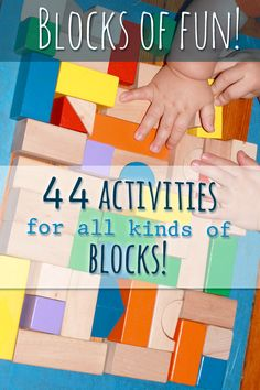 Block activities for preschoolers -- using wooden blocks, Legos, and ABC blocks
