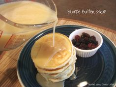 Blonde Butter Syrup - I've died & gone to heaven...I can't wait to butter my pancakes then add more butter in syrup form!  GENIUS!!