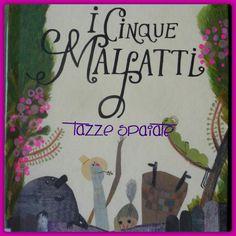 Tazze Spaiate: I cinque malfatti / Beatrice Alemagna