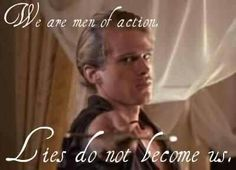 Princess Bride. We are men of action.
