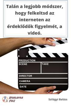 Amivel te is képes vagy hatékonyan elérni az embereket az interneten. Online Marketing, 21st, Scene, Internet, Film, Youtube, Movie, Film Stock, Cinema