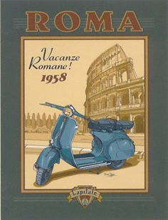 Roma scooter ~ Fine-Art Print - Vintage Travel Art Prints and Posters - Vintage Travel Pictures Vintage Vespa, Pub Vintage, Vintage Italy, Old Poster, Poster Ads, Advertising Poster, Vintage Italian Posters, Vintage Travel Posters, Retro Posters