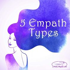5+Empath+Types…+Which+Are+You?