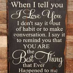 You are the best thing....