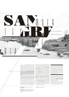 4/20/14: Here's a spread where words from the title are sliced in half and continue on the next line, immediately attracting the reader's attention. It also employs the closure principle, as parts of some of the letters are cut off.