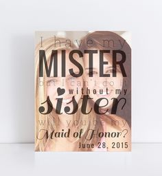 Maid of Honor Quote, Will You Be My Maid Of Honor Photo Quote | PaperRamma