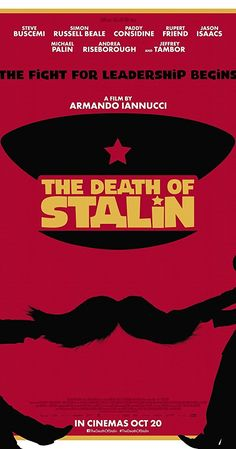 Directed by Armando Iannucci.  With Jason Isaacs, Rupert Friend, Andrea Riseborough, Olga Kurylenko. Follows the Soviet dictator's last days and depicts the chaos of the regime after his death.