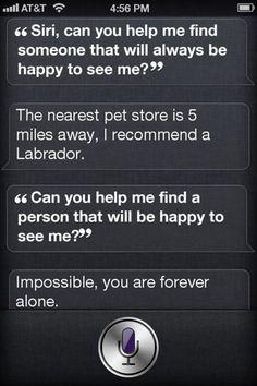 Siri's so wise...