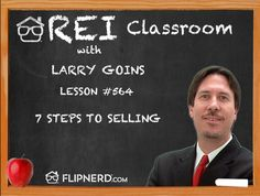 Larry Goins lists and explains the 7 steps you need to take for selling. From building rapport to follow up, each step is crucial to your success.