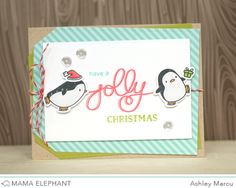 mama elephant | design blog: STAMP HIGHLIGHT : ARCTIC PENGUINS & JOLLY AND MERRY