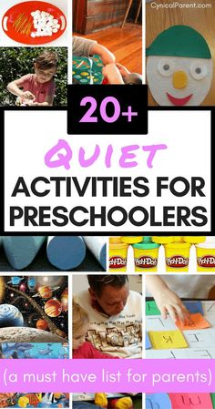 Here are 20+ quiet activities for preschoolers that your child will definitely enjoy. There are a few on this list that you'll like too. :)