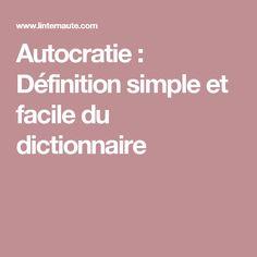 Autocratie : Définition simple et facile du dictionnaire