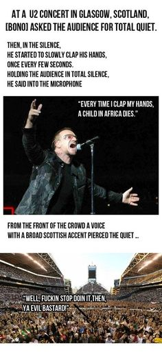 ....I feel like this makes me a bad person but I could not stop laughing (at work...a stifled laugh) after reading this. I'm sorry world...I know Bono was serious...the reaction is just funny.