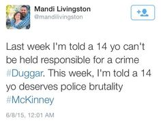 Last week I'm told a 14 yo can't be held responsible for a crime. This week, I'm told a 14 yo deserves police brutality.
