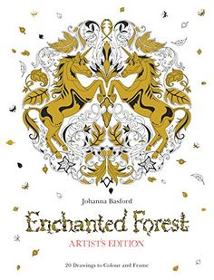 Introducing Enchanted Forest Artists Edition A PullOut And Frame Colouring Book Buy Your Books Here