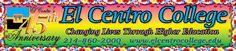 El Centro College - El Centro College Home