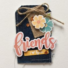 Friends Tag by Kristine Davidson featuring Jillibean Soup Tag, You're It! and Bowl of Dreams.