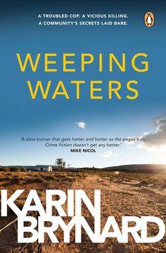 WEEPING WATERS by Karin Brynard, South Africa: Penguin