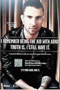 """MELANIE-  Adam Levine's ADHD Campaign -  An increase in the misuse of prescription stimulants on campus is a possible consequence of celebrity-endorsed ADHD-awareness campaigns such as """"Own It,"""" endorsed by Maroon 5's lead singer Adam Levine."""
