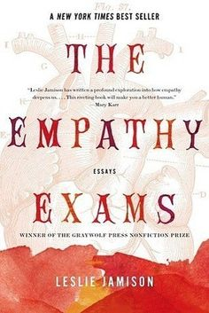 The Empathy Exams by Leslie Jamison | The 19 Best Nonfiction Books Of 2014