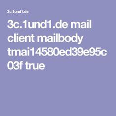 3c.1und1.de mail client mailbody tmai14580ed39e95c03f true