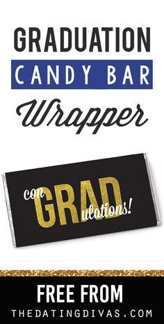 FREE Graduation Candy Bar Wrappers. A super sweet and super easy grad gift idea.