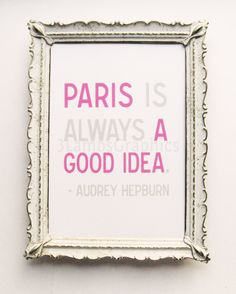 Paris is Always a Good Idea —Audrey Hepburn, by 3LambsIllustration, via Etsy.