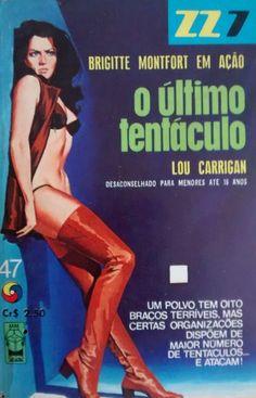 O ÚLTIMO TENTÁCULO nº47 ColeçãoZZ7 Literatura Estrangeira Lou Carrigan Formato: 11,5x16 Ano:1970 128 páginas Editora:Monterrey