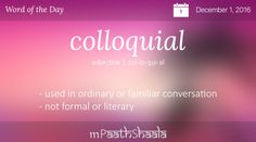 colloquial - Word of the Day