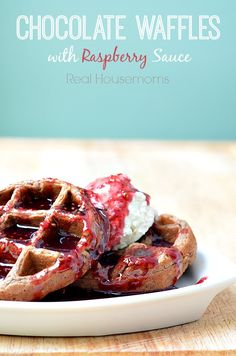 Chocolate Waffles with Raspberry Sauce | Real Housemoms | #dessert #chocolate #breakfast