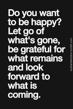 Want to be happy?