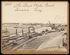 The fresh water canal, Ismailia, Suez - 1850s to 1870s