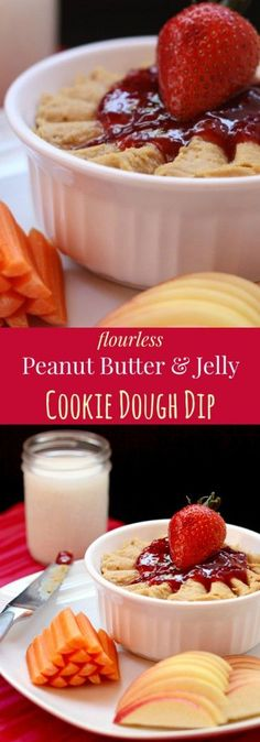 Flourless Peanut Butter and Jelly Cookie Dough Dip - made with a ...