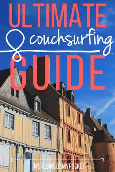 Couchsurfing is one of the best ways to meet new local people on your travels. Here's my guide to setting up your profile and getting accepted by a host.