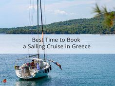 Best Time to Book a Sailing Cruise in Greece 😀   #Greece #visitgreece #sail #sailing #cruises #babasails #halkidiki #thessaloniki #SKG