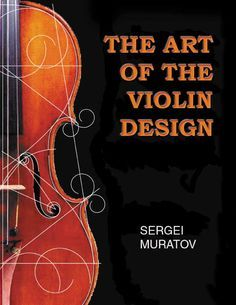 The Art of the Violin Design and Fibonacci