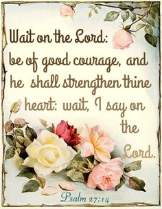 Psalm 27:14 KJV - Rose Scripture