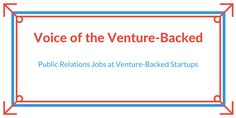 Public Relations Jobs at VC-Backed Startups (#stripe #rave #airbnb #uber #github & Others)