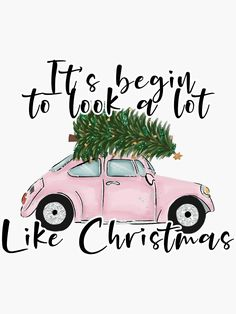 'It's begin to look a lot like Christmas ' Sticker by Giada Holiday Iphone Wallpaper, Cute Christmas Wallpaper, Christmas Quotes, Pink Christmas, Christmas Time, Homemade Planner, Planner Doodles, Christmas Nativity Scene, Christmas Drawing