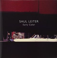 Saul Leiter: Early Color by Saul Leiter http://www.amazon.com/dp/3865211399/ref=cm_sw_r_pi_dp_74acvb06D3VHG