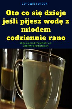 Zdrowie oczyszczanie Herbal Remedies, Natural Remedies, Healthy Tips, Healthy Recipes, Health And Wellness, Health Fitness, Health Benefits Of Ginger, Kitchen Recipes, Smoothies
