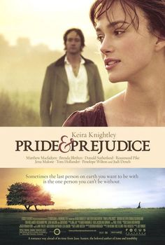 Pride and Prejudice. 2005.   Oh my word...Mr Darcy! <3