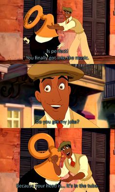 my FAVORITE quote in Princess and the Frog!