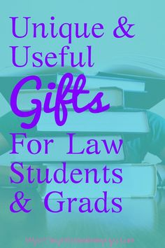over 21 awesome gifts for law students law school grads
