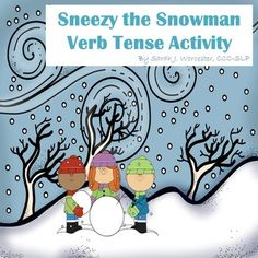 Free! Sneezy the Snowman verb tense activity